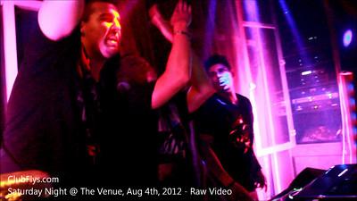 The Venue - Saturday Night, Aug 4th, 2012