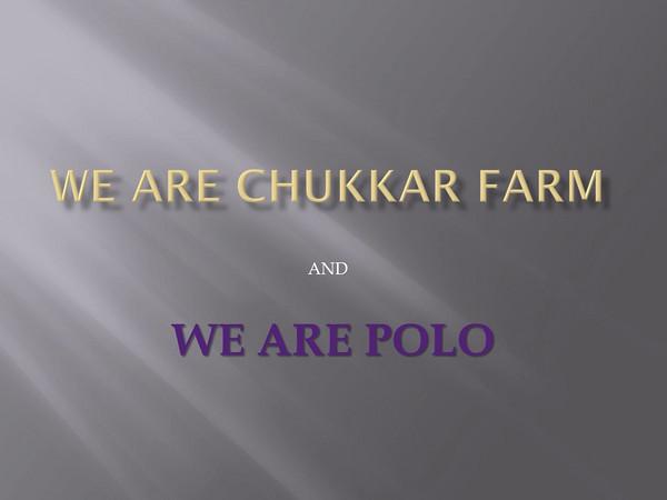 We Are Chukkar Farm final 9-8-10