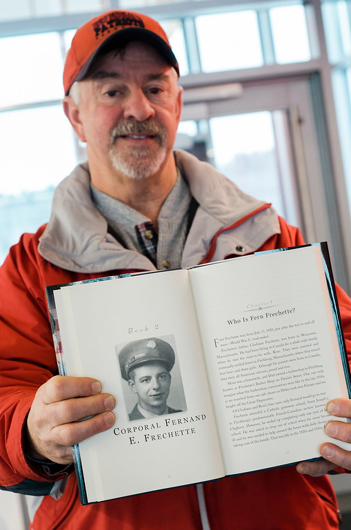 ". Alan Frechette talks about his father Fran Frechette\'s chapter in the new book by local author Charley Valera, ""My Father\'s War.\"" SENTINEL & ENTERPRISE / Ashley Green"