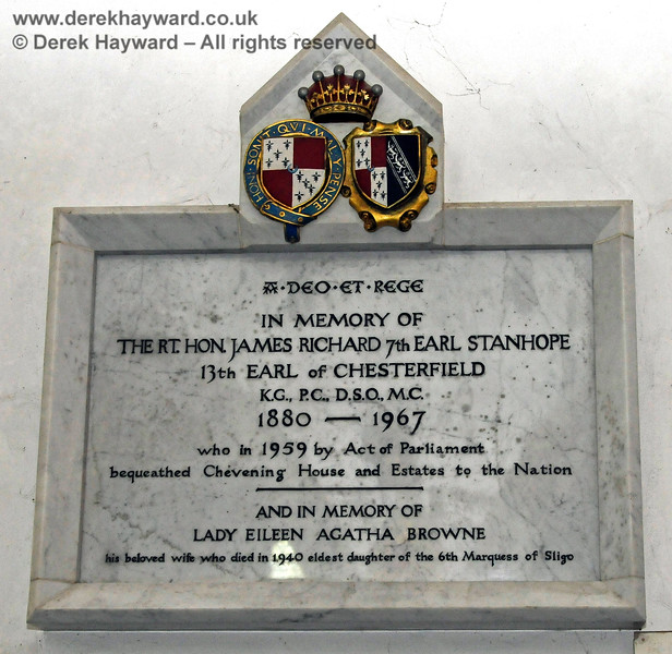 Memorial to The Rt. Hon. James Richard 7th Earl Stanhope, 13th Earl of Chesterfield, KG, PC, DSO, MC, 1880 - 1967, who in 1959 by Act of Parliament bequeathed Chevening House and estates to the Nation.   And in memory of Lady Eileen Agatha Browne, his beloved wife who died in 1940, eldest daughter of the 6th Marquess of Silgo.  Stanhope Chantry (Chapel), St Botolphs Church, Chevening.  19.06.2015  12814