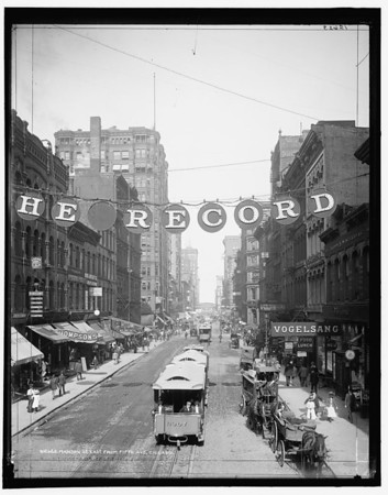 Title: Madison St. east from Fifth Ave., Chicago Related Names:    Detroit Publishing Co. , publisher Date Created/Published: [1900 Sept. 1]   http://www.loc.gov/pictures/item/det1994005477/PP/