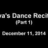 Ava's Dance Receital Part 1