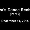 Ava's Dance Receital Part 2