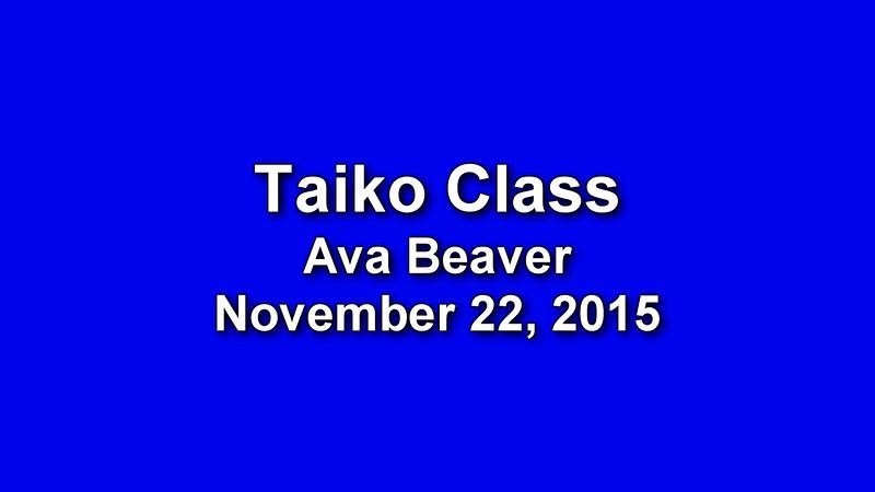 Ava's Last Taiko Class - 11-22-2015