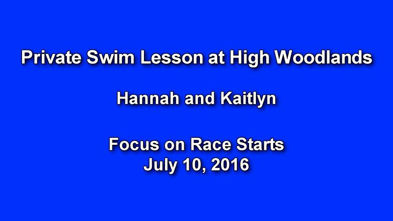 2016-07-10 High Woodlands Swim Lesson (Hannah and Kaitlyn)