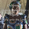 Children of Ungwa/fada village. [2009] : These Poor and sick children really love to worship God.