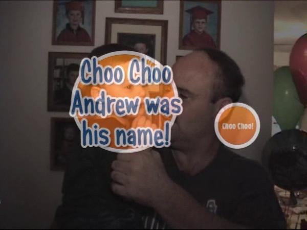 Choo Choo Andrew!