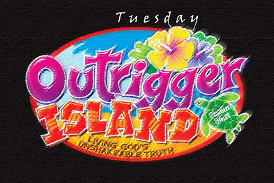 Outrigger Island - Tuesday