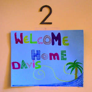 Sign on the door at home, made by my renter Silke. That was nice