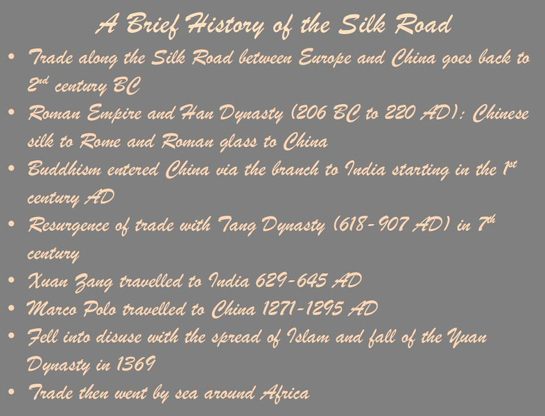 "The ""Silk Road"" was a network of trade routes between China and India, the Middle East, and Europe.  For those of you who weren't paying attention in 9th grade World History Class, here is a brief history of trade along the Silk Road."