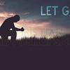 Let God and Let Go