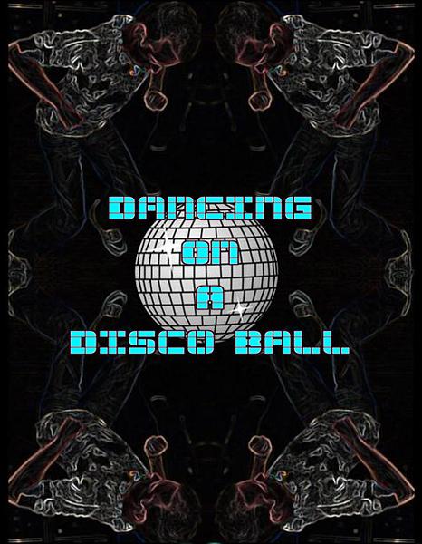 Chuck Pfoutz Presents: Dancing On A Disco Ball 2011