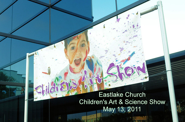 May 13, 2011 Eastlake Church Children's Art & Science Show