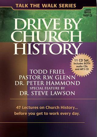 #151 Drive By Church History - Audio<br /> #152 Drive By Church History - MP3