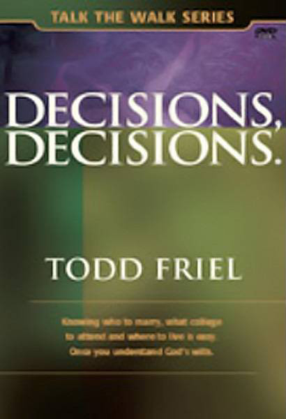 #157 - Decisions, Decisions.<br /> <br /> A Biblical examination of how to make decisions.