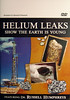 #143<br /> <br /> CMI-Helium Leaks - Show the Earth is Young - Dr. Russell Humphreys