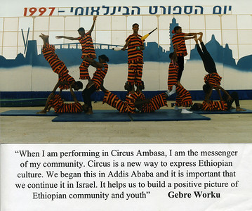 Circus Ambasa is a Children's Circus made up of Ethiopian Jewish Children who had been previously been members of Circus Ethiopia's Circus Addis. The students moved to Israel and started the circus in their absorption center.