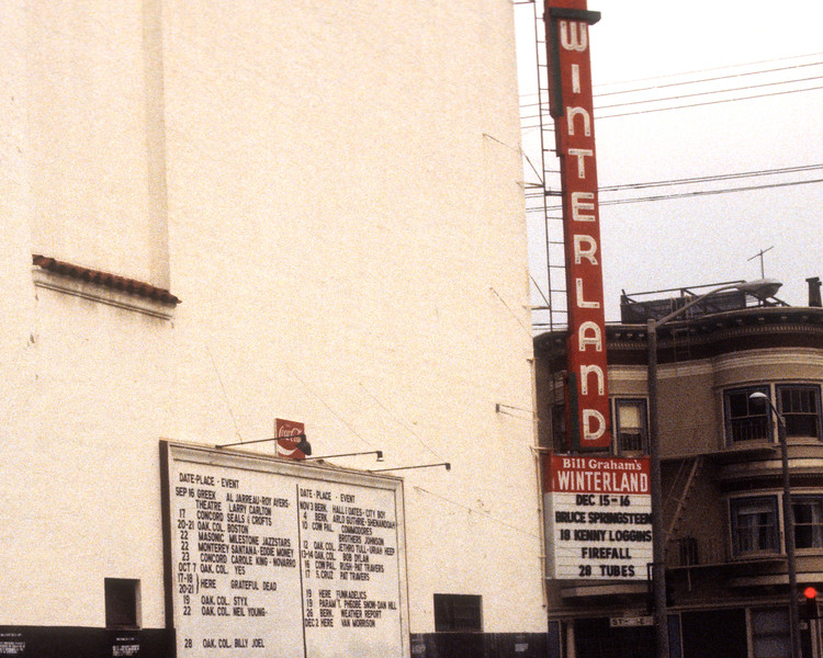 The marquee during the last month at Winterland Arena in San Francisco. The last month featured Tom Petty, Bruce Springsteen, Van Morrison, Kenny Loggins, The Tubes and the Grateful Dead.