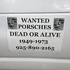 Wanted Porsches dead or alive - sign
