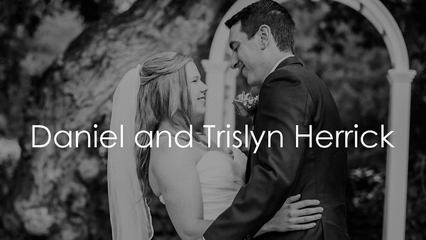 Daniel and Trislyn Herrick Wedding (Slow)