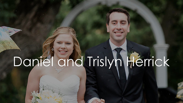 Trislyn and Daniel Herrick - Wedding Video (fast)