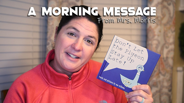Morning Messages - Read Aloud 1 - Mo Willems