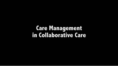 Care Management in Collaborative Care