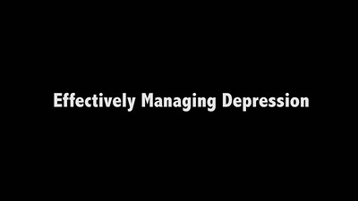 Effectively Managing Depression