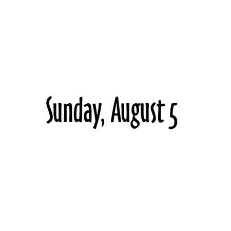 Sunday August 5