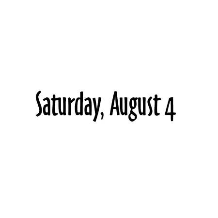 Saturday August 4b