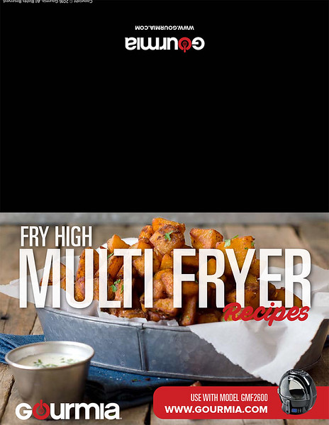 Created 10 recipes for the Gourmia Multi Fryer cookbook, as well as styled and shot the photographs