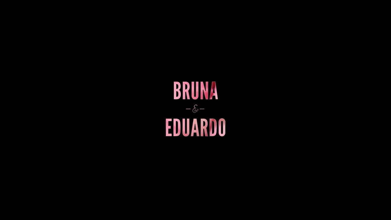 Bruna & Eduardo Wedding Video