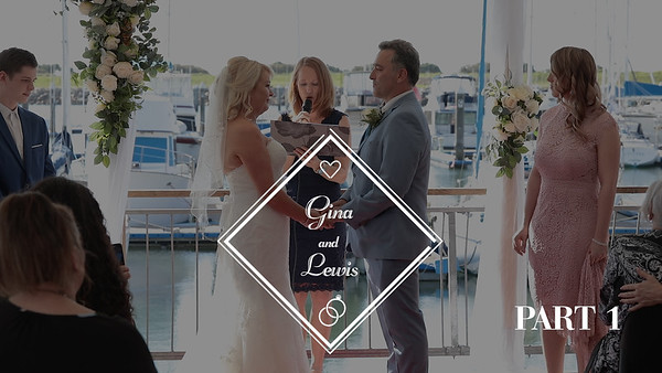 Gina and Lewis Wedding Video Part 1