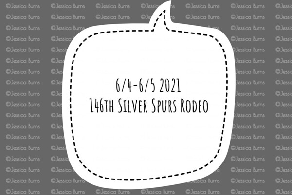 146th Silver Spurs Rodeo June 4-5, 2021