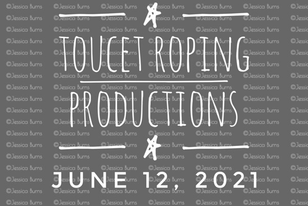 Toucet Roping Productions