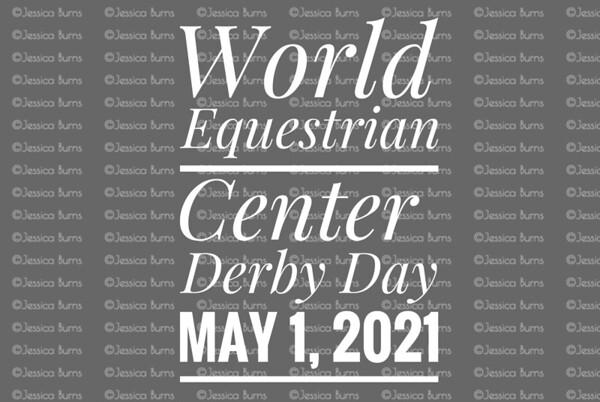 World Equestrian Center May 1, 2021