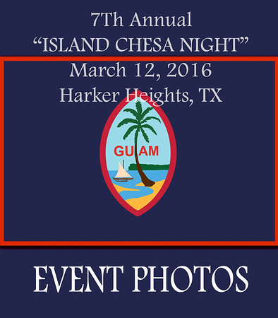 Guam Party, March 12, 2016 Killeen, TX