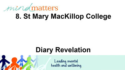 8. St Mary MacKillop College - Diary revelation