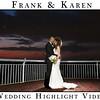 Frank and Karen Highlight Video