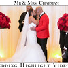 Mr & Mrs. Chapman Highlight Video