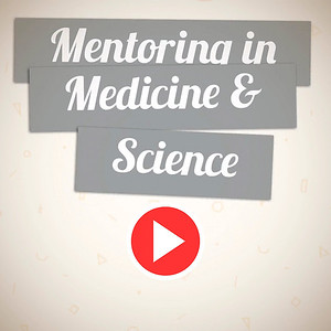 Mentoring in Medicine and Science