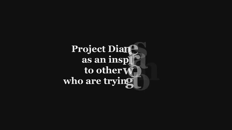 Project Diane serves as an inspiration