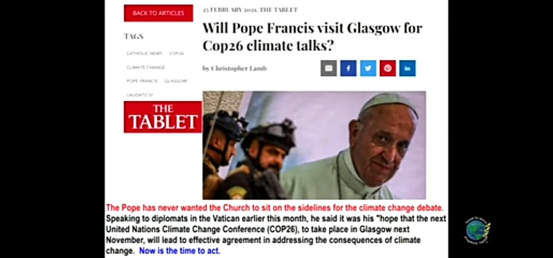 The pope is and United Nations are behind the CLIMATE CHANGE AGREEMENTS