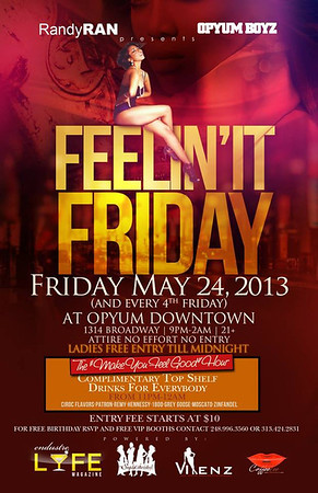 Opyum 5-24-13 Friday