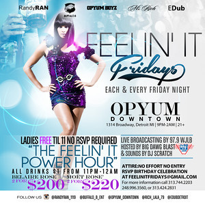 Opyum DT 5-9-14 Friday