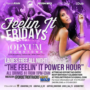 Opyum DT 6-13-14 Friday