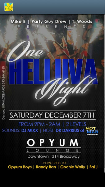 Opyum Downtown 12-7-13 Saturday