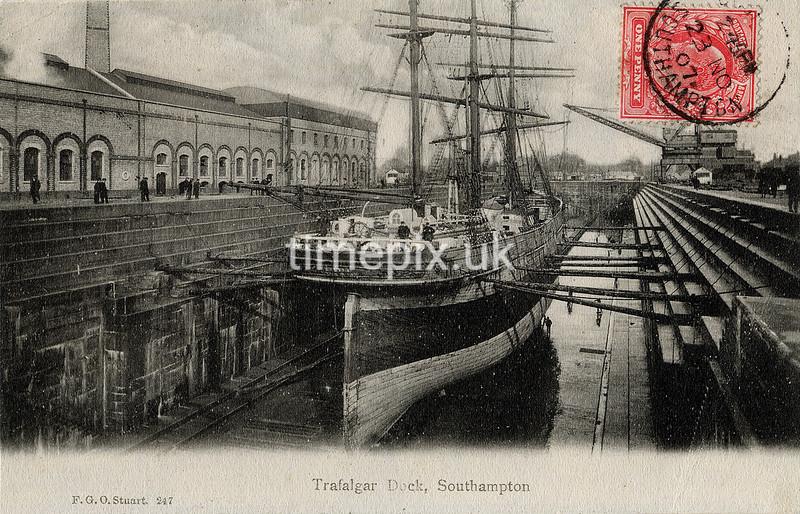 FGOS_00247, Edwardian postcard of Trafalgar Dock, Southampton by FGO Stuart posted November 1907