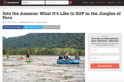 "RootsRated.com, ""Into the Amazon: What It's Like to SUP in the Jungles of Peru""  Writing and photography, June 2017.  https://rootsrated.com/stories/into-the-amazon-what-it-s-like-to-sup-in-the-jungles-of-peru"