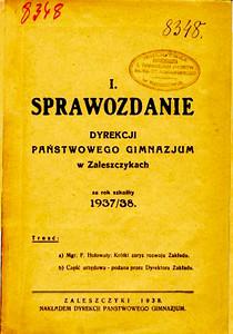 582. Звіт дирекції державної гімназії в Заліщиках за 1937\38 н. рік